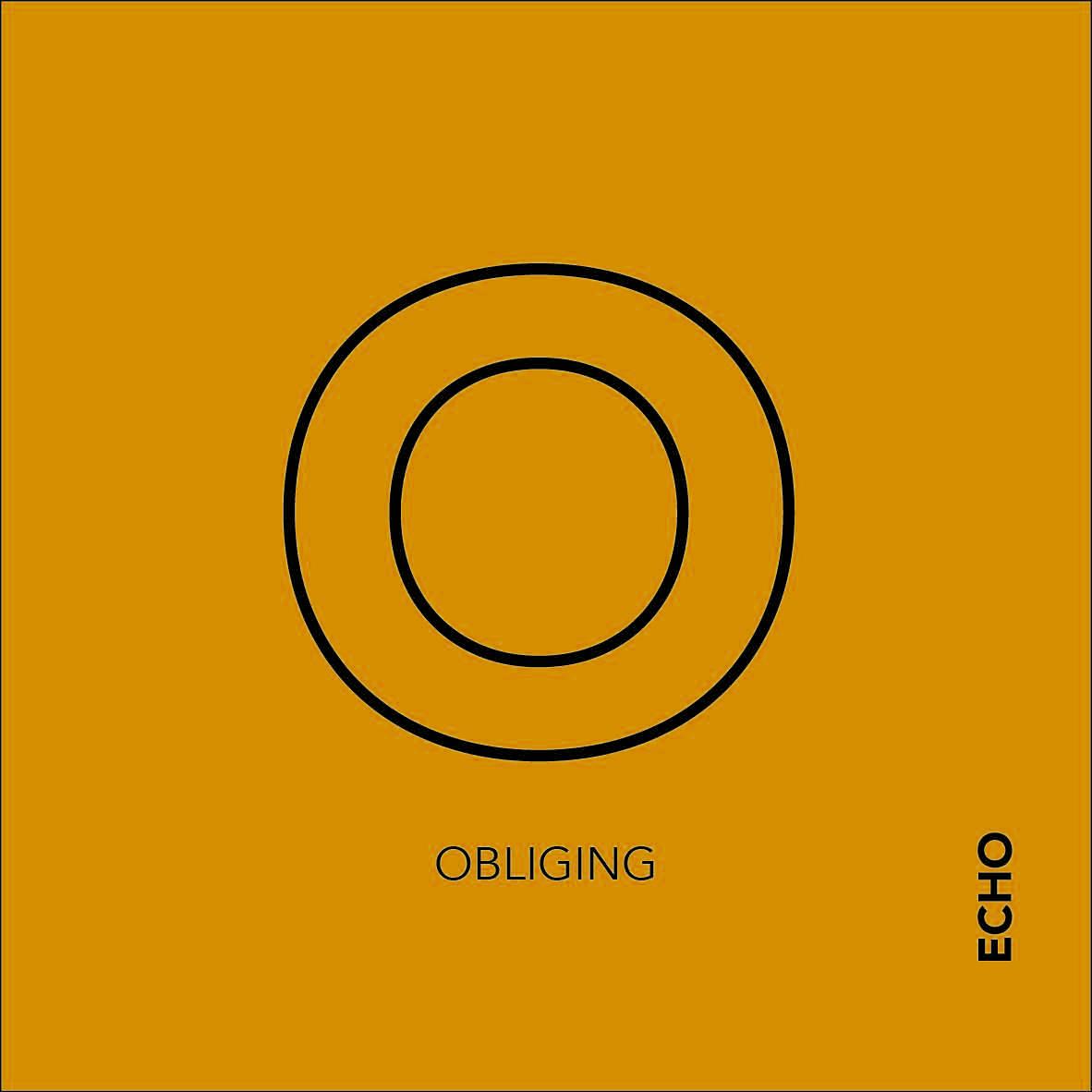 Obliging
